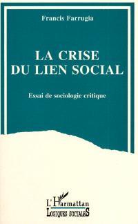 La Crise du lien social : essai de sociologie critique