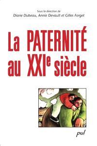 La paternité au XXIe siècle