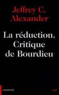 La réduction : critique de Bourdieu