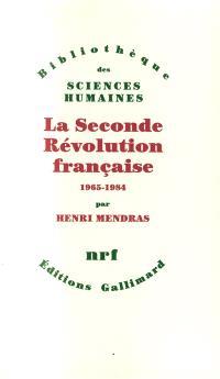 La Seconde révolution française : 1965-1984