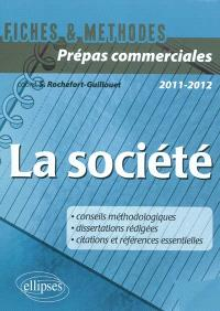 La société : CPGE commerciales, 2011-2012