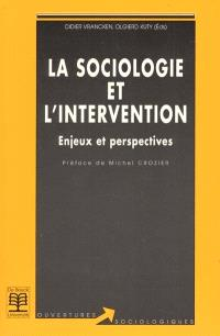 La sociologie et l'intervention : enjeux et perspectives