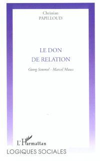 Le don de relation : Georg Simmel, Marcel Mauss