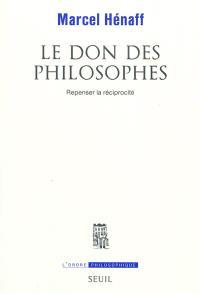 Le don des philosophes : repenser la réciprocité