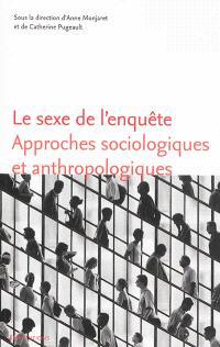 Le sexe de l'enquête : approches sociologiques et anthropologiques
