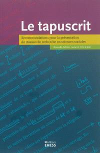 Le tapuscrit : recommandations pour la présentation de travaux de recherche en sciences sociales
