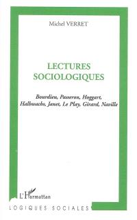 Lectures sociologiques : Bourdieu, Passeron, Hoggart, Halbwachs, Janet, Le Play, Girard, Naville