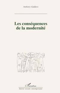 Les Conséquences de la modernité
