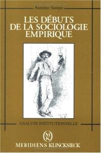 Les Débuts de la sociologie empirique : études socio-historiques (1830-1930)