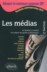 Les médias : questions contemporaines. Volume 2