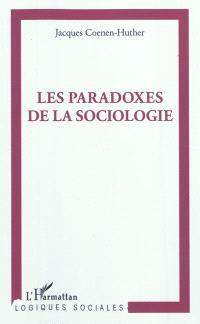 Les paradoxes de la sociologie