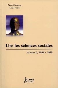 Lire les sciences sociales. Volume 3, 1994-1996
