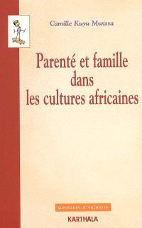 Parenté et famille dans les cultures africaines : points de vue de l'anthropologie juridique