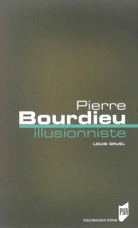 Pierre Bourdieu, illusionniste