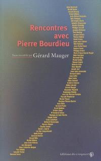 Rencontres avec Pierre Bourdieu