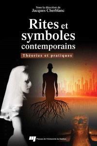 Rites et symboles contemporains  : théories et pratiques