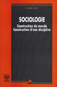 Sociologie : construction du monde, construction d'une discipline