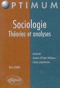 Sociologie : théories et analyses