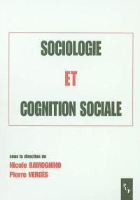 Sociologie et cognition sociale