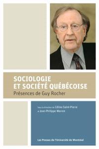 Sociologie et société québécoise  : présences de Guy Rocher