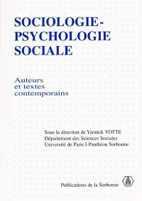Sociologie, psychologie sociale : auteurs et textes contemporains