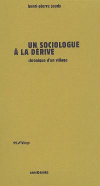 Un sociologue à la dérive : chronique d'un village