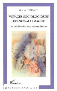 Voyages sociologiques France-Allemagne