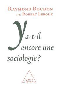 Y a-t-il encore une sociologie ?