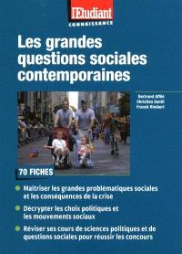 Les grandes questions sociales contemporaines : 70 fiches pour préparer les épreuves de culture générale et les QCM des concours