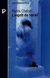 L'esprit de sérail : perversions et marginalités sexuelles au Maghreb