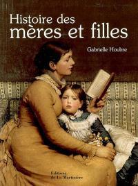 Histoire des mères et filles