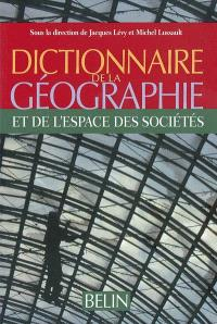 Dictionnaire de la géographie et de l'espace des sociétés