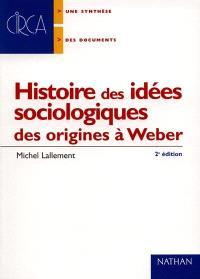 Histoire des idées sociologiques. Volume 1, Des origines à Durkheim et Weber