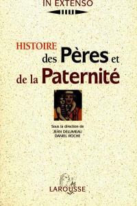 Histoire des pères et de la paternité