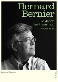 Bernard Bernier  : le Japon en transition
