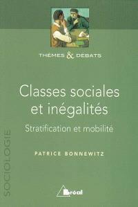 Classes sociales et inégalités : stratification et mobilité