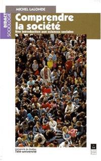 Comprendre la société : une introduction aux sciences sociales