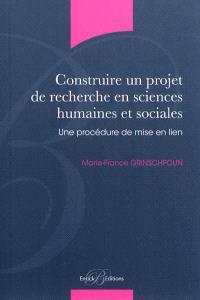 Construire un projet de recherche en sciences humaines et sociales : une procédure de mise en lien