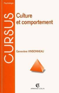 Culture et comportement : introduction à la psychologie anthropologique et interculturelle