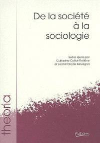 De la société à la sociologie