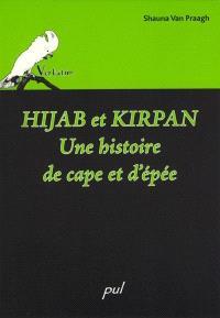 Hijab et kirpan  : une histoire de cape et d'épée