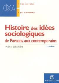 Histoire des idées sociologiques, De Parsons aux contemporains