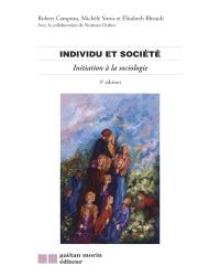 Individu et société  : initiation à la sociologie