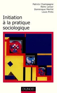 Initiation à la pratique sociologique