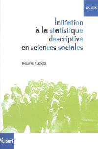 Initiation à la statistique descriptive en sciences sociales