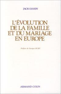 L'Evolution de la famille et du mariage en Europe