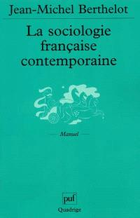 La sociologie française contemporaine