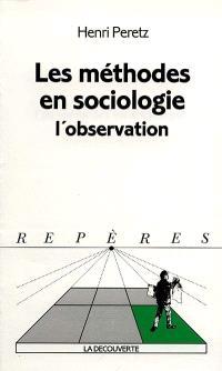 Les méthodes en sociologie, l'observation