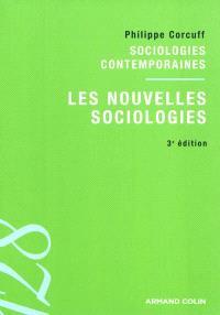Les nouvelles sociologies : entre le collectif et l'individuel