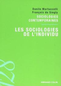 Les sociologies de l'individu : sociologies contemporaines